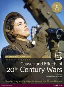 Pearson Baccalaureate: History Causes and Effects of 20th-century Wars 2e bundle, Mixed media product Book