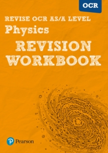 Revise OCR AS/A Level Physics Revision Workbook, Paperback Book