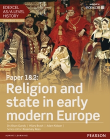 Edexcel AS/A Level History, Paper 1&2: Religion and state in early modern Europe Student Book + ActiveBook, Mixed media product Book