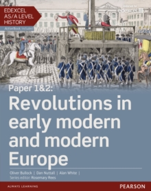 Edexcel AS/A Level History, Paper 1&2: Revolutions in Early Modern and Modern Europe Student Book + Activebook, Mixed media product Book