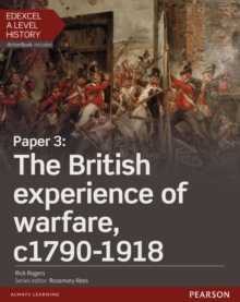 Edexcel A Level History, Paper 3: The British experience of warfare c1790-1918 Student Book + ActiveBook, Mixed media product Book