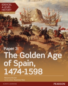 Edexcel A Level History, Paper 3: The Golden Age of Spain 1474-1598 Student Book + ActiveBook, Mixed media product Book