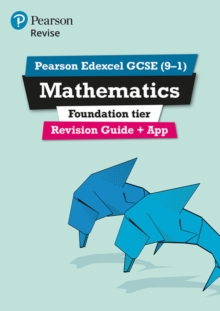 REVISE Edexcel GCSE (9-1) Mathematics Foundation Revision Guide (with online edition) : REVISE Edexcel GCSE (9-1) Mathematics Foundation Revision Guide (with online edition) Foundation, Mixed media product Book