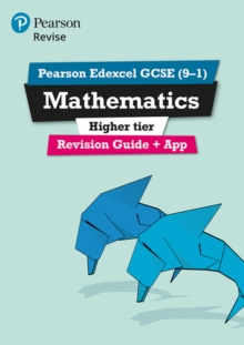 REVISE Edexcel GCSE (9-1) Mathematics Higher Revision Guide (with online edition) : for the 2015 qualifications Higher, Mixed media product Book