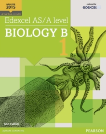 Edexcel AS/A level Biology B Student Book 1 + ActiveBook, Mixed media product Book