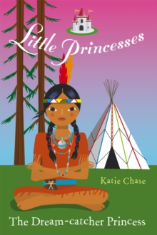 Little Princesses: The Dream-Catcher Princess, EPUB eBook
