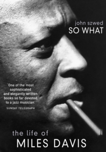 So What : The Life of Miles Davis, EPUB eBook