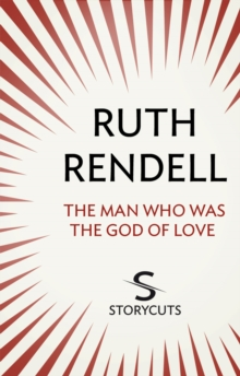 The Man Who Was The God of Love (Storycuts), EPUB eBook