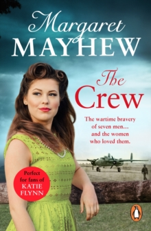 The Crew : A perfectly heart-warming, moving and uplifting wartime drama that will capture your heart, EPUB eBook