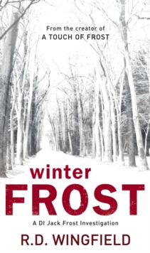 Winter Frost : (DI Jack Frost Book 5), EPUB eBook