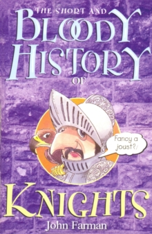 The Short And Bloody History Of Knights, EPUB eBook