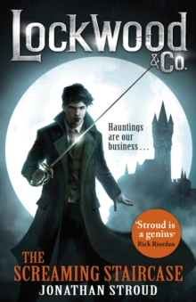 Lockwood & Co: The Screaming Staircase : Book 1, EPUB eBook