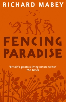 Fencing Paradise : The Uses And Abuses Of Plants, EPUB eBook