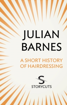 A Short History of Hairdressing (Storycuts), EPUB eBook