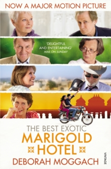 The Best Exotic Marigold Hotel, EPUB eBook