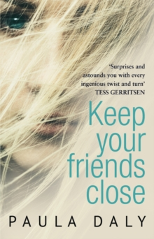 Keep Your Friends Close :  The UK s answer to Liane Moriarty  Claire McGowan, EPUB eBook