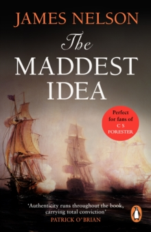 The Maddest Idea : An enthralling and swashbuckling naval adventure you won t be able to put down, EPUB eBook