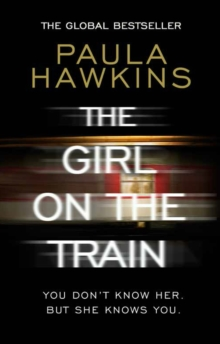 The Girl on the Train : The multi-million copy global phenomenon, EPUB eBook