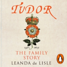Tudor : The Family Story, eAudiobook MP3 eaudioBook