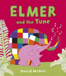 Elmer and the Tune, EPUB eBook