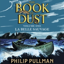 La Belle Sauvage: The Book of Dust Volume One, eAudiobook MP3 eaudioBook