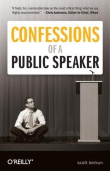 Confessions of a Public Speaker, Paperback / softback Book