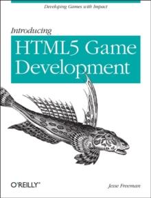 Intro to Multi-Platform HTML5 Game Development, Paperback Book