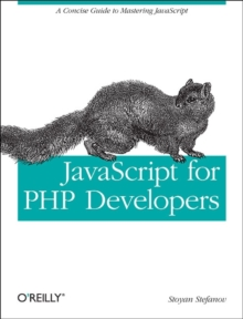 JavaScript for PHP Developers, Paperback / softback Book