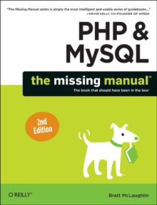 PHP & MySQL: The Missing Manual, Paperback / softback Book