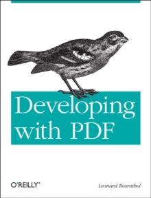 Creating and Consuming Rich PDFs, Paperback Book