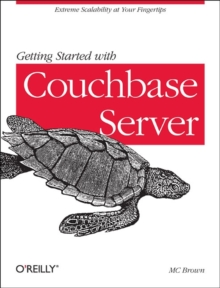 Getting Started with Couchbase Server, Paperback Book