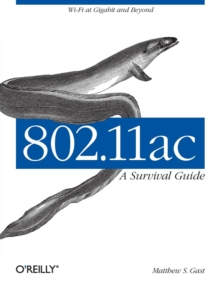 802.11ac: A Survival Guide, Paperback Book