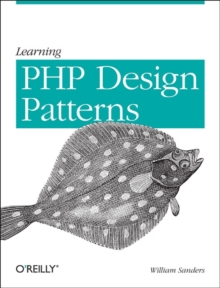 Learning PHP Design Patterns, Paperback Book