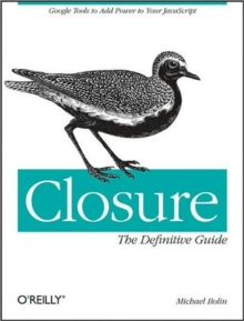 Closure: The Definitive Guide, Paperback / softback Book
