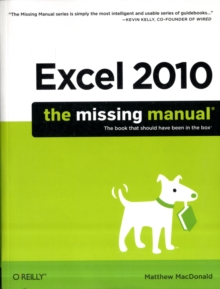 Excel 2010: The Missing Manual : The Book That Should Have Been in the Box, Paperback Book
