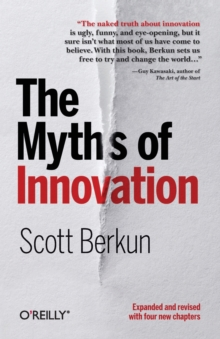 The Myths of Innovation, Paperback / softback Book