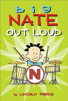 Big Nate Out Loud, Paperback Book
