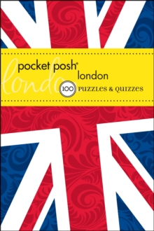 Pocket Posh London : 100 Puzzles & Quizzes, Paperback / softback Book