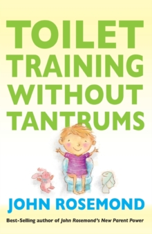 Toilet Training Without Tantrums, Paperback Book