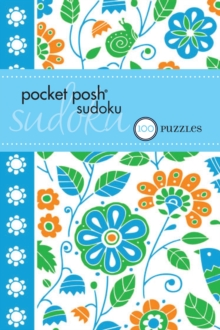 Pocket Posh Sudoku 22 : 100 Puzzles, Paperback / softback Book