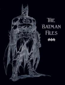Batman Files, Paperback Book