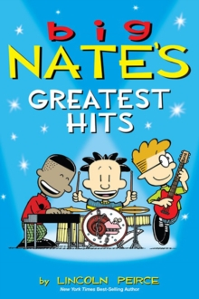 Big Nate's Greatest Hits, Paperback Book