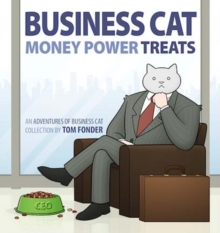 Business Cat: Money, Power, Treats, Paperback / softback Book