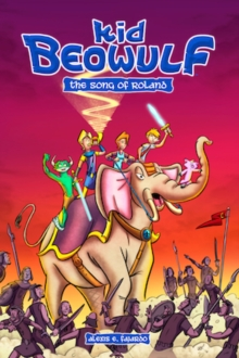 Kid Beowulf: The Song of Roland, Paperback Book