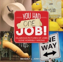 You Had One Job!, Paperback Book