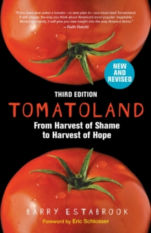 Tomatoland, Third Edition : From Harvest of Shame to Harvest of Hope, Paperback / softback Book