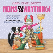 Mary Engelbreit's Moms Can Do Anything! 2018-2019 17-Month Family Wall Calendar, Calendar Book
