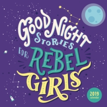 Good Night Stories for Rebel Girls 2019 Square Wall Calendar, Calendar Book