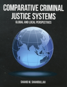 Comparative Criminal Justice Systems, Paperback Book