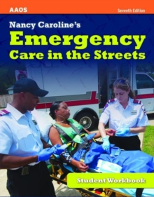 Nancy Caroline's Emergency Care In The Streets, Student Workbook, Paperback / softback Book